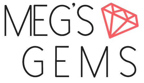 meg's gems